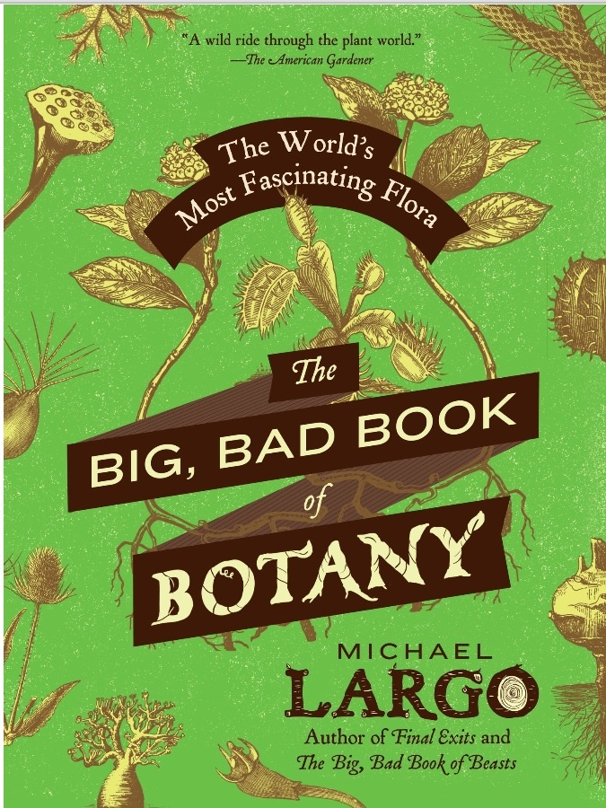 the big bad book of botany a review new york flora association blog
